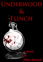 Underwood & Flinch: A Vampire Novel by Mike Bennett